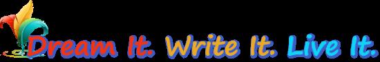 Dream It. Write It. Live It. Logo