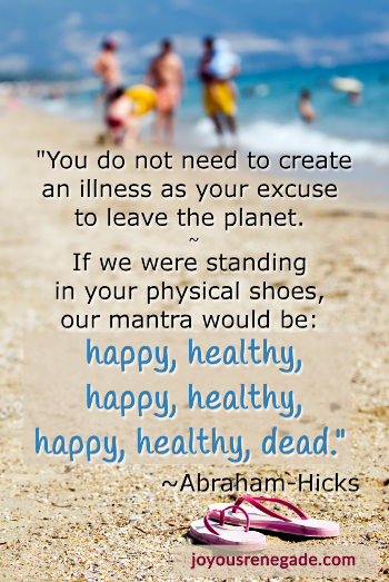 happy healthy dead abraham-hicks